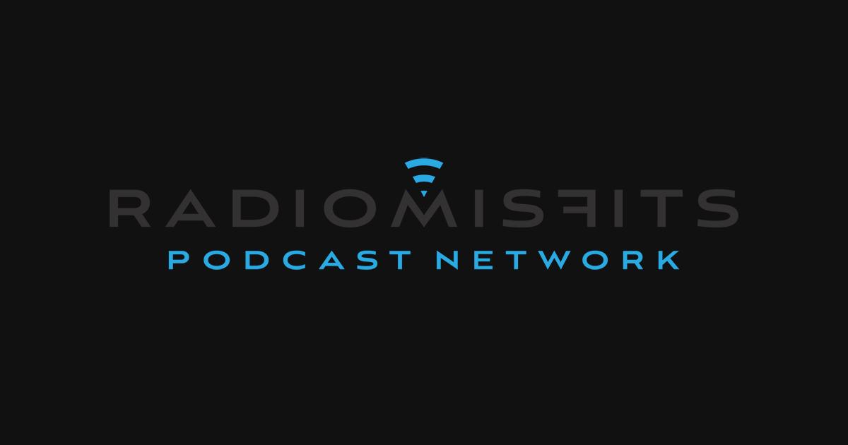 Radio Misfits - Great Talk Radio Isn't Dead, It Just Moved