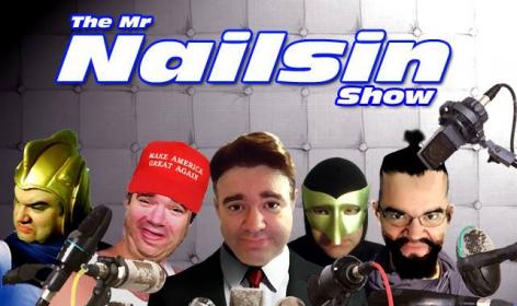 The Mr. Nailsin Show