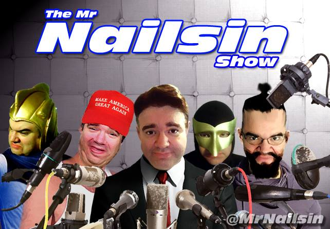 The Mr. Nailsin Show