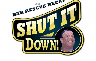 Shut It Down, Bar Rescue Recap on Radio Misfits