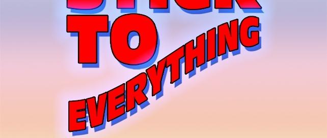 Stick To Everything on Radio Misfits