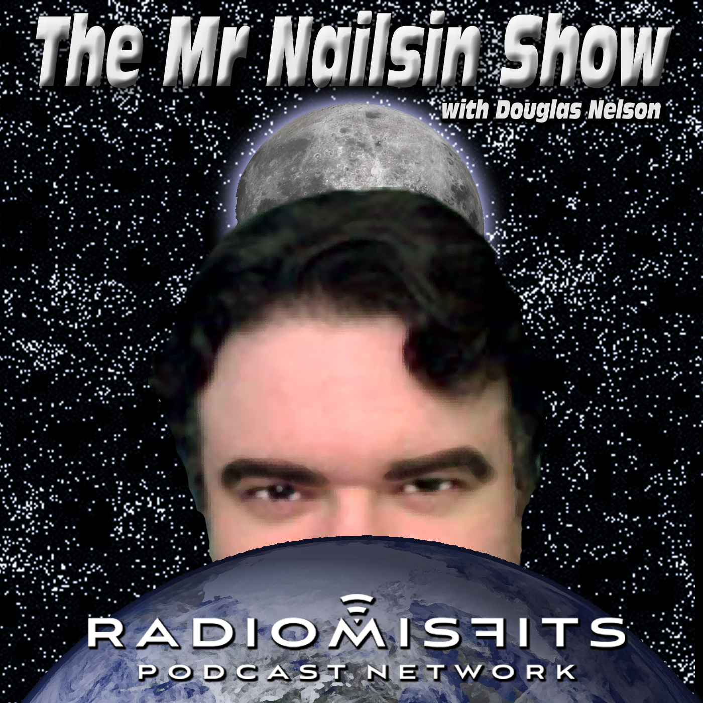 The Mr. Nailsin Show on Radio Misfits